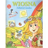 Wiosna Zabawa i Nauka (9788360307632)