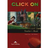 Click On 1 Teacher's Book - Evans Virginia, O'sullivan Neil (2007)