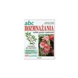 ABC rozmnażania roślin przez sadzonki. - Le Page Rosenn, Retournard Denis z kategorii Poradniki wideo