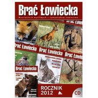 Brać Łowiecka rocznik 2012 na CD, pozycja z kategorii Czasopisma