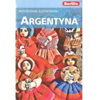 Argentyna przewodnik ilustrowany Berlitz (ilość stron 372)