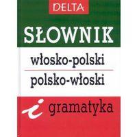 Słownik włosko-polski, polsko-włoski i gramatyka