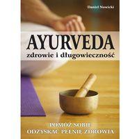 AYURVEDA - zdrowie i długowieczność (9788376490885)