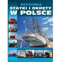 HISTORIA STATKI I OKRĘTY W POLSCE TW, oprawa twarda
