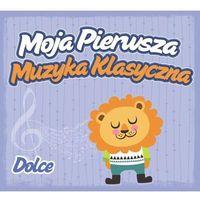 Moja pierwsza muzyka klasyczna Dolce