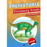 Prehistoria Dinozaury Kreda. Zeszyt edukacyjny - Praca zbiorowa, MD