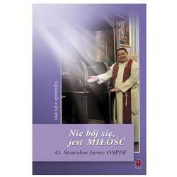 Nie bój sie, jest Miłość (ISBN 9788372569318)