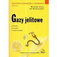 Gazy jelitowe. Seria Instytut Żywności i Żywienia Zaleca (2008)