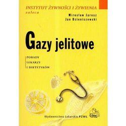 Gazy jelitowe. Seria Instytut Żywności i Żywienia Zaleca, rok wydania (2008)