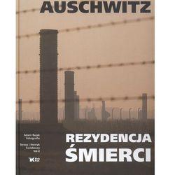 Auschwitz Rezydencja śmierci - Adam Bujak, Teresa Świebocka, Henryk Świebocki, pozycja wydawnicza