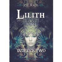 Lilith Tom 1 Dziedzictwo (320 str.)
