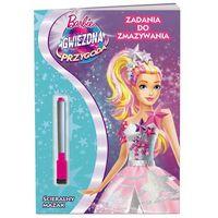 Barbie Gwiezdna Przygoda. Zadania do zmazywania PTC-101 + zakładka do książki GRATIS (9788325323783)