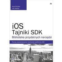 iOS. Tajniki SDK. Biblioteka przydatnych narzędzi (opr. miękka)