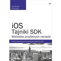 iOS. Tajniki SDK. Biblioteka przydatnych narzędzi, pozycja wydawnicza
