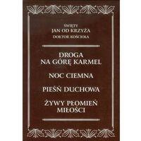 Święty Jan od Krzyża Doktor Kościoła . Komplet dzieł Św. Jana od Krzyża, wydanie kieszonkowe (2010)