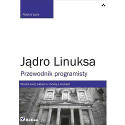 Jądro Linuksa. Przewodnik programisty (ISBN 9788324642731)