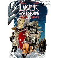 Liber Horrorum - Księga Grozy (56 str.)