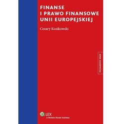 Finanse i prawo finansowe unii europejskiej [PRZEDSPRZEDAŻ], książka w oprawie miękkej
