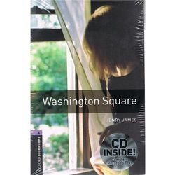 OXFORD BOOKWORMS LIBRARY New Edition 4 WASHINGTON SQUARE with AUDIO CD PACK (kategoria: Literatura obcojęzycz