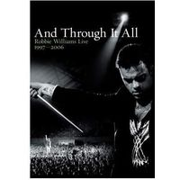 Universal music Robbie williams: and through it all - live 1997 - 2006 - 2 disc dvd