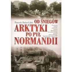 Od śniegów Arktyki po pył Normandii, pozycja wydawnicza