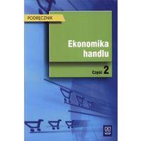 Ekonomika handlu część 2 podręcznik
