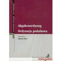 Ordynacja podatkowa. Abgabenordunug. Tekst dwujęzyczny, C.H. Beck