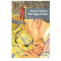 Dominoes 3 (New Edition) Sherlock Holmes: The Sign of Four (ISBN 9780194248235)