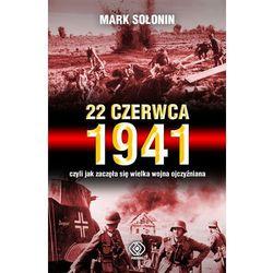 22 czerwca 1941, czyli jak zaczęła się Wielka Wojna Ojczyźniana, książka z kategorii Historia