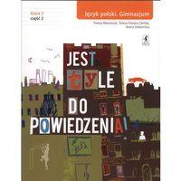 Jest tyle do powiedzenia 2 Język polski Podręcznik Część 2, oprawa miękka