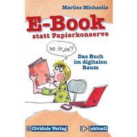 E-Book statt Papierkonserve Michaelis, Marlies (9783945219034)