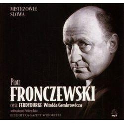 Ferdydurke. Książka audio. Czyta Piotr Fronczewski (Witold Gombrowicz)