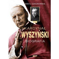 Kardynał Wyszyński. Biografia, rok wydania (2013)