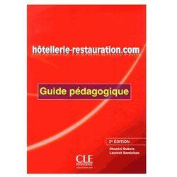 Hotellerie-Restauration.com Second Edition. Książka Nauczyciela (kategoria: Nauka języka)