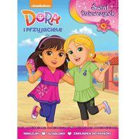 Dora i przyjaciele Świat dziewczynek - Dostawa 0 zł (9788325324483)