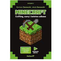 Minecraft Crafting czary i świetna zabawa - BARTOSZ DANOWSKI, Jakub Danowski (248 str.)