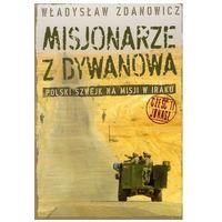 Misjonarze z Dywanowa część 2 Jonasz Zdanowicz Władysław (9788392523215)