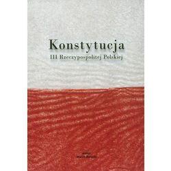 Konstytucja III Rzeczypospolitej Polskiej (ISBN 9788389624802)