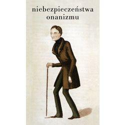 Niebezpieczeństwa onanizmu (ISBN 9788374530293)