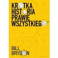 Krótka historia prawie wszystkiego - Bill Bryson
