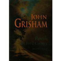 POWRÓT DO FORD COUNTY OPOWIEŚCI Z MISSISIPI, John Grisham