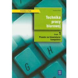 Technika pracy biurowej Podręcznik część 1 (ilość stron 118)