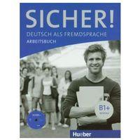 Sicher! B1+, Arbeitsbuch mit CD (zeszyt ćwiczeń), Hueber