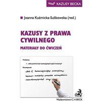 Kazusy z prawa cywilnego Materiały do ćwiczeń - Wysyłka od 3,99 - porównuj ceny z wysyłką