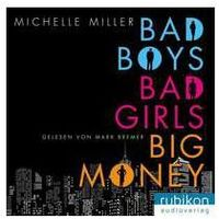 Bad Boys, Bad Girls,..