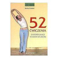 52 ćwiczenia zapobiegające wadom sylwetki, Cantieni, Benita