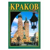 Kraków i okolice wersja rosyjska - 300 fotografii [Teresa Umer]
