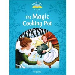 Classic Tales: Level 1: The Magic Cooking Pot (kategoria: Literatura obcojęzyczna)