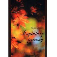 Raptularz jesienny - Janusz Sikorski (9788320556384)