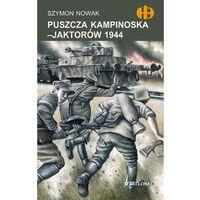 Puszcza Kampinowska-Jaktorów 1944 (opr. miękka)